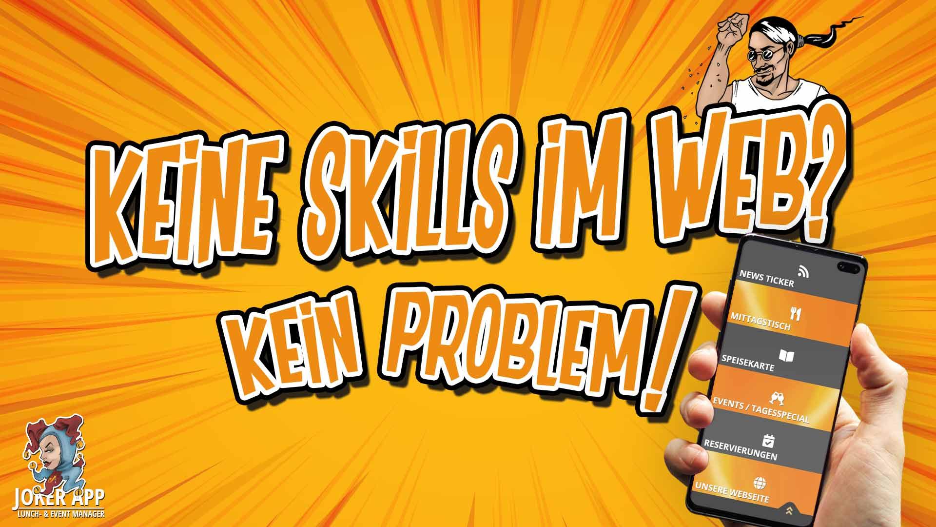 Keine Skills im Web oder am PC - Mit der JOKER APP kein Problem